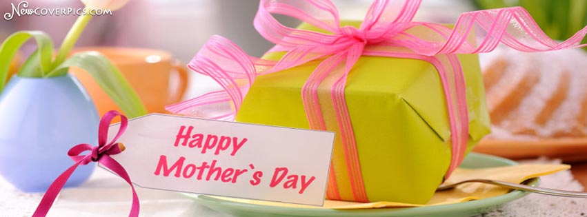 Happy Mothers Day FB Covers, Photos, Banners 2016